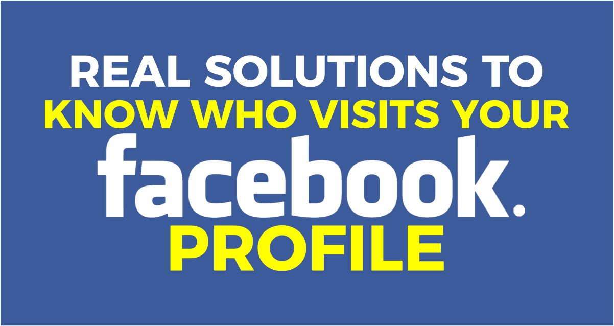 Who Viewed My Facebook Profile? [Tricks in 2019] - TechyWhale