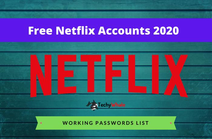 Free Netflix Accounts Passwords 2020