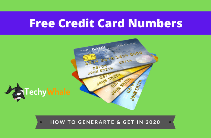 Free Credit Card Numbers 2020