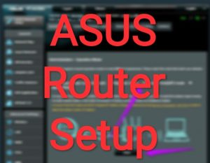 Asus router setup